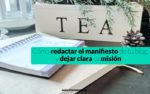 Cómo redactar el manifiesto de tu blog y dejar clara tu misión a tus lectores